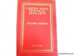 CENTO ANNI D'ITALIA 1870-1970.  € 14