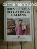 Migliorini,Baldelli - Breve storia della lingua italiana